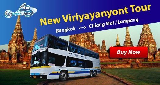 New Viriyayanyont Tour provides bus for Bangkok to Chiang Mai or Lampang