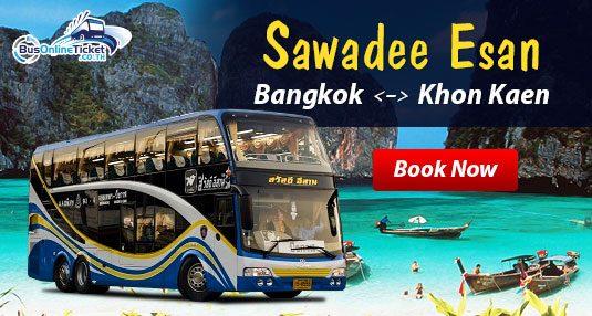 Sawadee Esan bus service (Bangkok Khon Kaen)