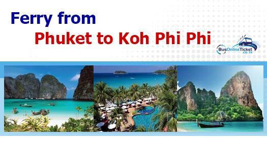 Ferry from Phuket to Koh Phi Phi