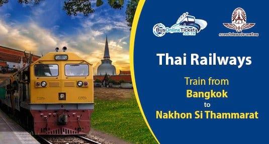 Bangkok to Nakhon Si Thammarat Train