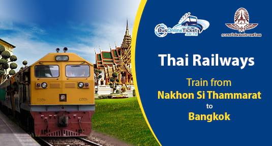Nakhon Si Thammarat to Bangkok Train
