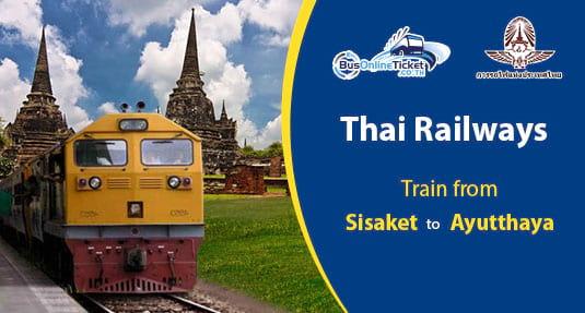 Train from Sisaket to Ayutthaya