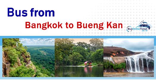 Bus from Bangkok to Bueng Kan