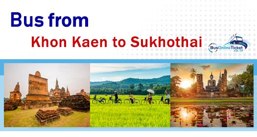 Bus from Khon Kaen to Sukhothai