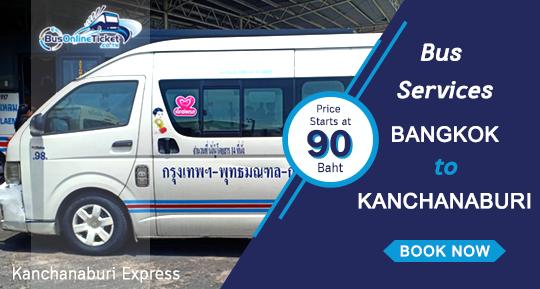 Book Cheap Bus Tickets with Kanchanaburi Express