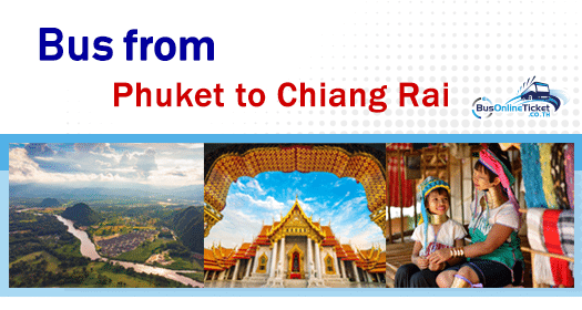 Bus from Phuket to Chiang Rai