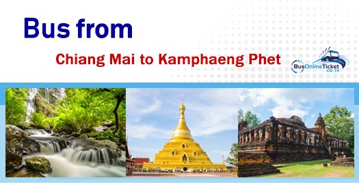 Bus from Chiang Mai to Kamphaeng Phet