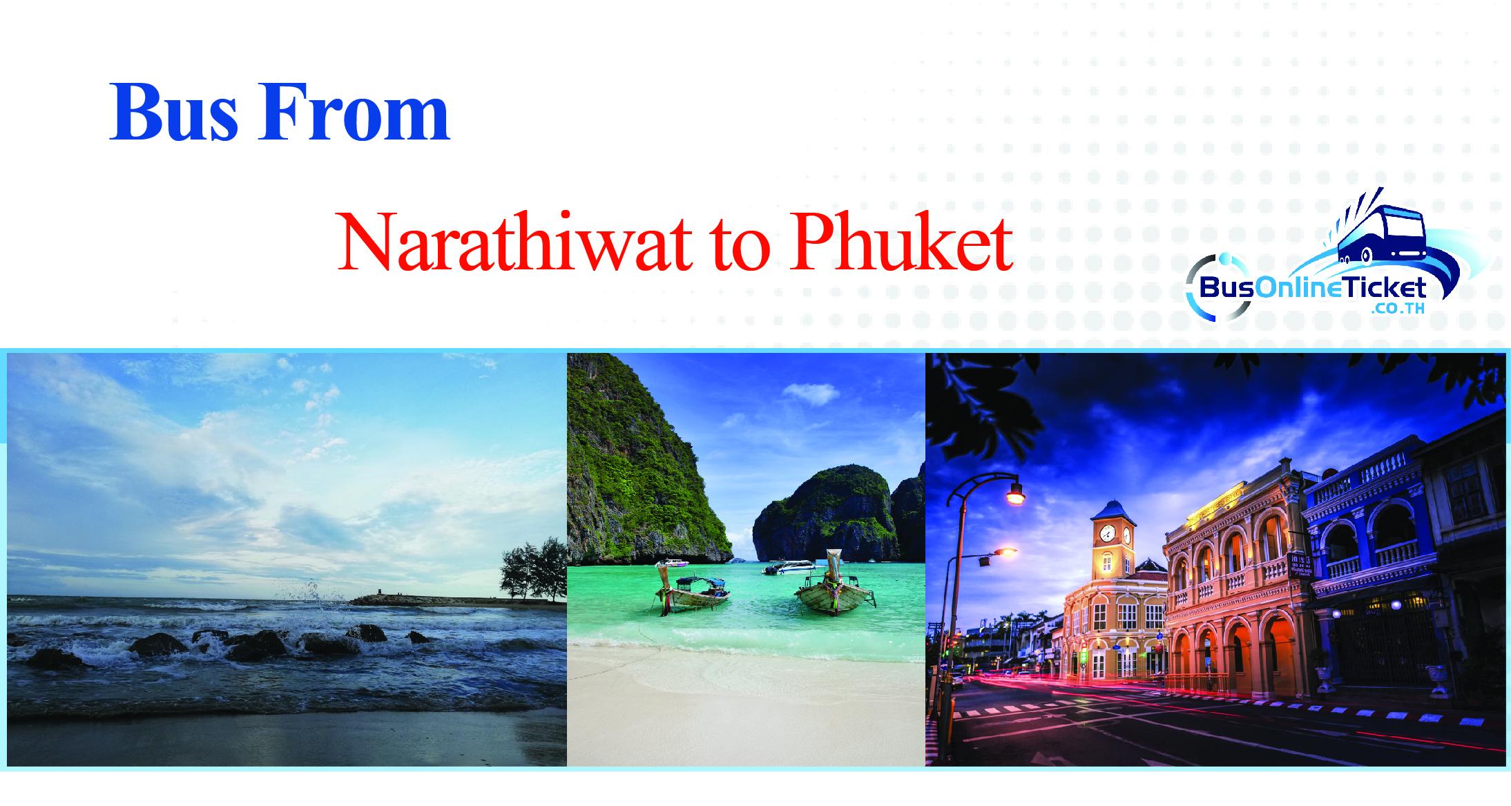 Narathiwat to Phuket