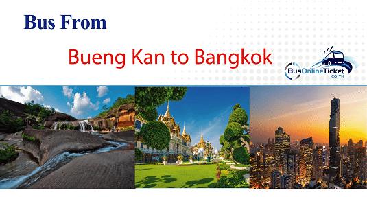 Bus from Bueng Kan to Bangkok