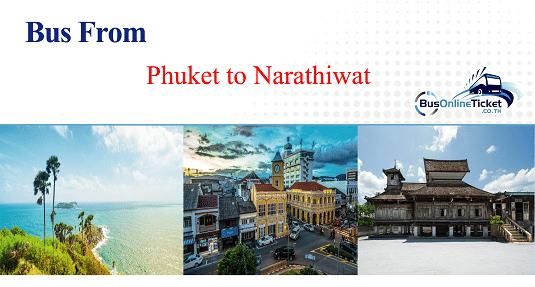 Bus from Phuket to Narathiwat