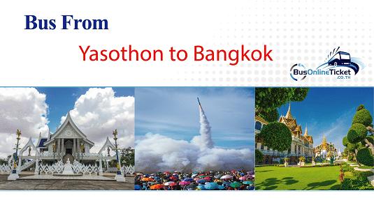 Bus from Yasothon to Bangkok