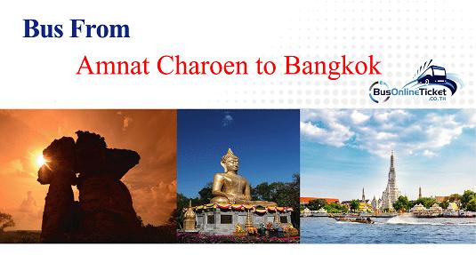 Bus from Amnat Charoen to Bangkok