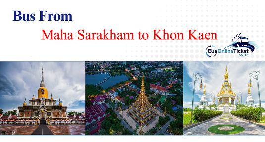 Bus from Maha Sarakham to Khon Kaen