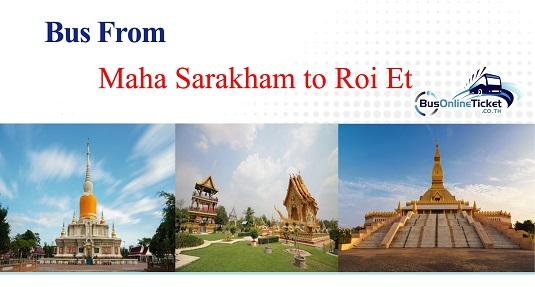 Bus from Maha Sarakham to Roi Et