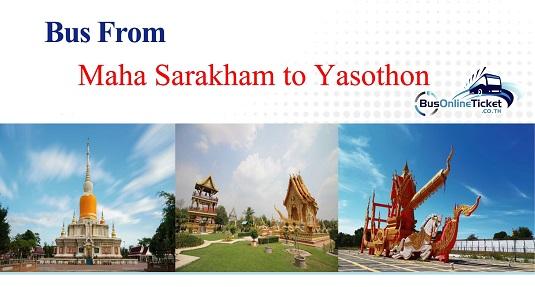 Bus from Maha Sarakham to Yasothon