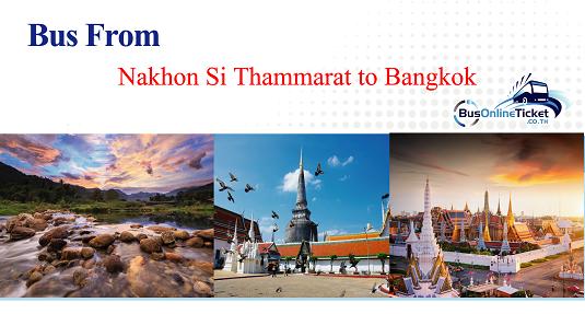 Bus from Nakhon Si Thammarat to Bangkok