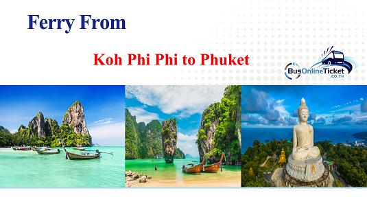 Ferry from Koh Phi Phi to Phuket