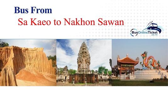 Bus from Sa Kaeo to Nakhon Sawan