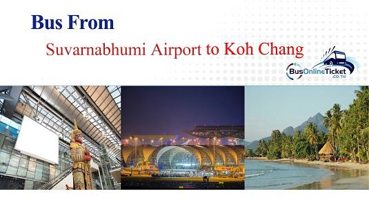 Suvarnabhumi Airport to Koh Chang