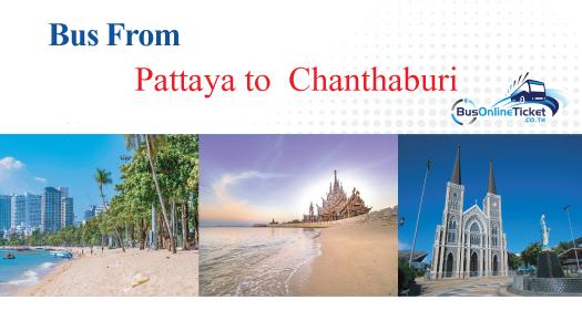 Bus from Pattaya to Chanthaburi