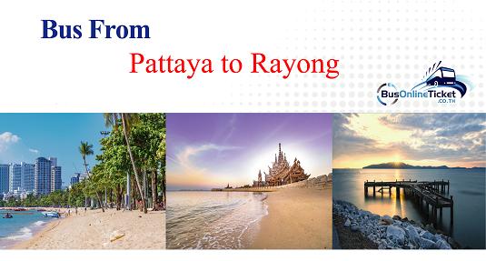 Bus from Pattaya to Rayong