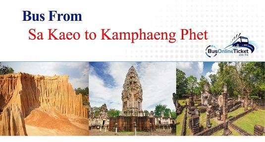 Bus from Sa Kaeo to Kamphaeng Phet